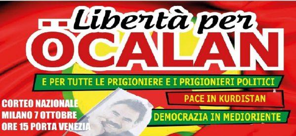 Milano, 7 ottobre Corteo Nazionale: Libertà per Ocalan!….