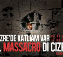 "Video: ""CIZRE'DE KATLIAM VAR – IL MASSACRO DI CIZRE"""