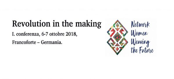Revolution in the making: I. conferenza, 6 -7 ottobre 2018, Francoforte – Germania