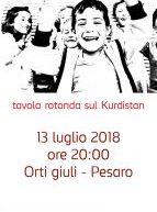Ritorno a Kobane: tavola rotonda sul Kurdistan Pesaro 13 Luglio