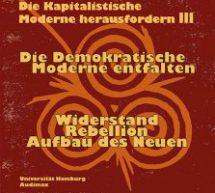 Invito alla Conferenza Sfidare la Modernità capitalista III: 14-17 Aprile /Amburgo