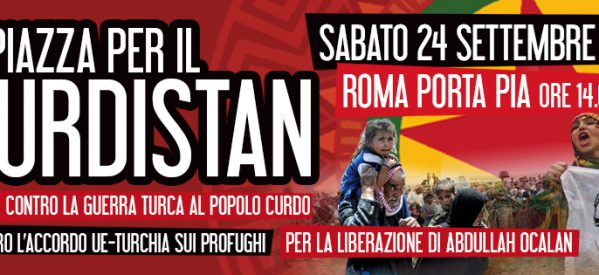 Appello per una mobilitazione nazionale a Roma il 24 Settembre a sostegno del popolo curdo e della rivoluzione democratica in Rojava, per la liberazione di Ocalan