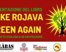 """Bologna, Presentazione del libro """"Make Rojava Green Again"""" 7 febbraio"""