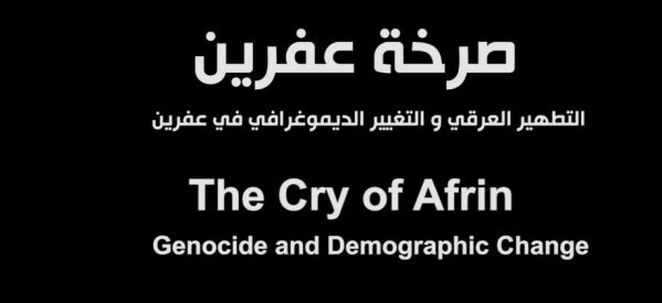 """Il Documentario """"The Cry of Afrin"""""""