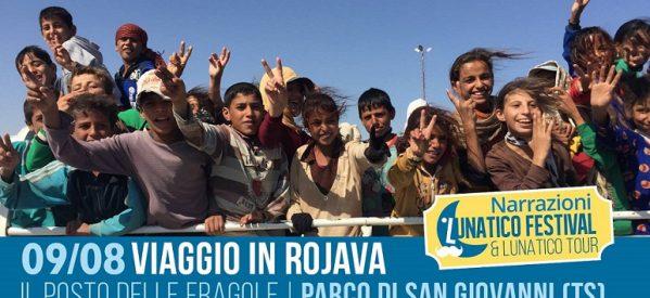 Trieste- L'unatico Festival: Viaggio in Rojava, 9 agosto