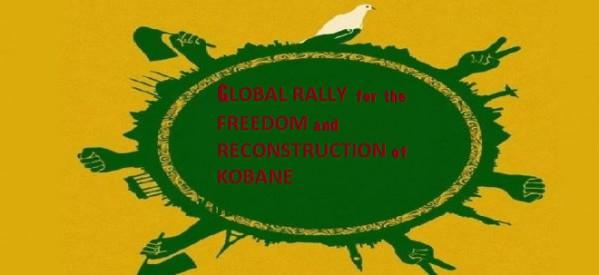 APPELLO URGENTE ALL'AZIONE: Manifestazione globale per la libertà e la ricostruzione di Kobane