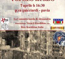 Pavia, Presidio di Soliderietà per il popolo Kurdo,7 aprile