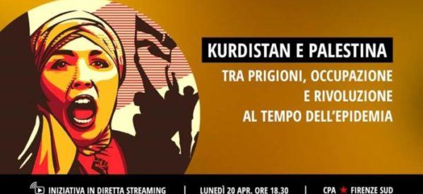 Kurdistan e Palestina, tra prigioni, occupazione e rivoluzione al tempo dell'epidemia