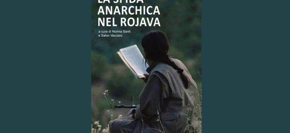 Libro: La sfida Anarchica nel Rojava