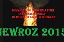 Newroz a Kobane 2015 Missione di osservatori internazionali in Kurdistan