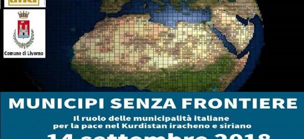 ANCI a Livorno, Municipi senza Frontiere: Il ruolo delle municipalità italiane per la pace nel Kurdistan