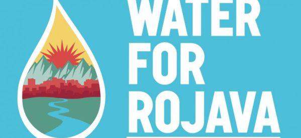 Lanciata la campagna Acqua per il Rojava